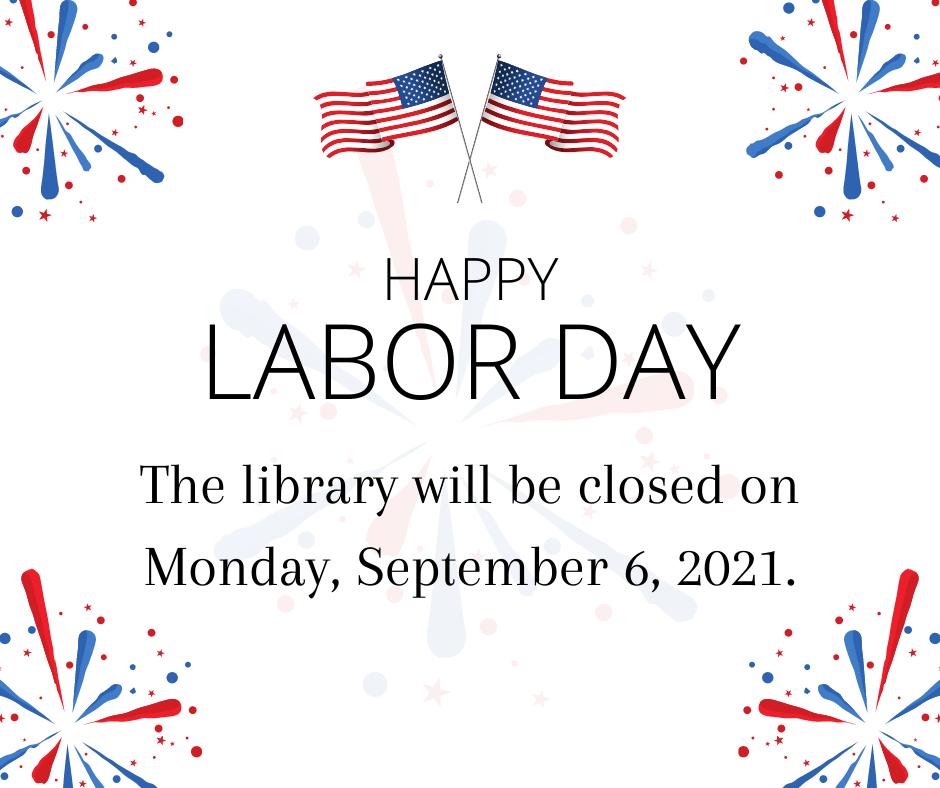 Labor Day closure text